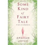 Why Isn't Modern Fairy Fiction Frightening?