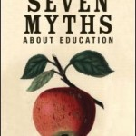 Review: Seven Myths About Education