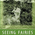 Seeing Fairies is Out: Lost Manuscript Found