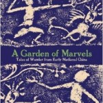 New History Books: A Garden of Marvels