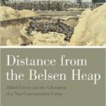 New History Books: Distance from Belsen Heap