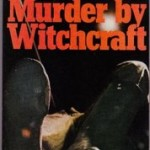 Murder, McCormick, Murray and the Witches