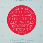 Review: Atlas of Countries that Don't Exist