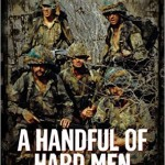 New History Books: A Handful of Hard Men