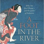 New History Books: A Foot in the River
