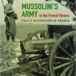 New History Books: Mussolini's Army in the French Riviera