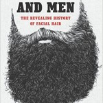 New History Books: Of Beards and Men