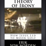 Review Theory of Irony: How Jesus Led to Moon Golf