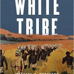 New History Books: The Lost White Tribe