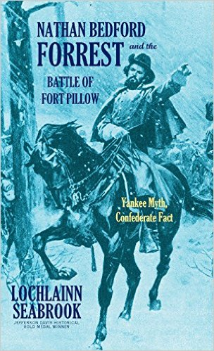 New History Books: Forrest and the Battle of Fort Pillow