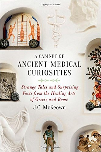 New History Books: A Cabinet of Ancient Medical Curiosities