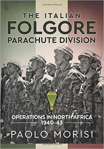 New History Books: Morisi, The Italian Folgore Parachute Division