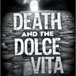 Review: Death and the Dolce Vita