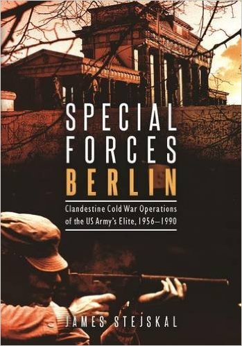 New History Books: Stejskal, Special Forces Berlin